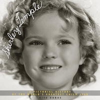 Shirley Temple: A Pictorial History of the World's Greatest Child Star артикул 1370a.